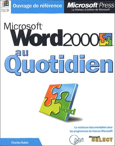 Charles Rubin - Word 2000 au quotidien.