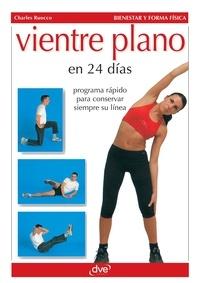 Charles Ruocco - Vientre plano en 24 días.