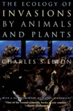 Charles-S Elton - The Ecology of Invasions by Animals and Plants.