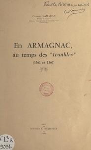 """Charles Samaran - En Armagnac, au temps des """"troubles"""" (1561 et 1567)."""