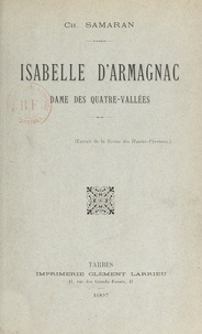 Charles Samaran - Isabelle d'Armagnac - Dame des Quatre-Vallées.