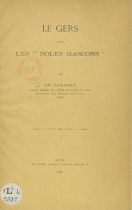 """Charles Samaran - Le Gers dans les """"Rôles gascons""""."""