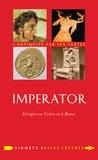 Charles Senard - Imperator - Diriger en Grèce et à Rome.