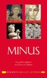 Charles Senard et Louise de Courcel - Minus - La petite enfance en Grèce et à Rome.
