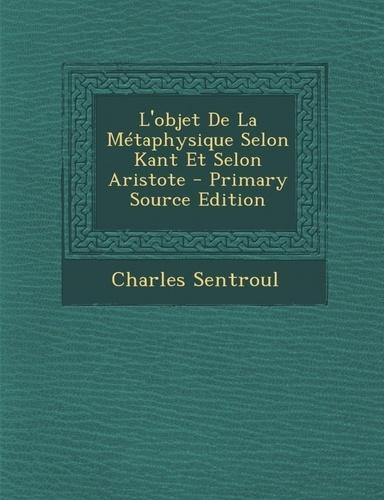 L'objet De La Métaphysique Selon Kant Et Selon Aristote