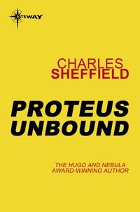 Charles Sheffield - Proteus Unbound.