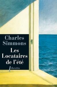 Charles Simmons - Les locataires de l'été.