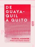 Charles Simond et Marcel Monnier - De Guayaquil à Quito - Équateur.