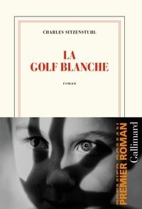 Téléchargements  pour les livres La Golf blanche par Charles Sitzenstuhl