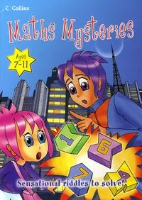 Charles Snape et Juliet Snape - Maths Mysteries.