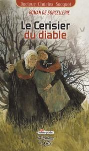 Charles Socquet - Le Cerisier du diable.