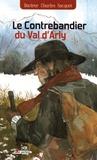 Charles Socquet - Le contrebandier du Val d'Arly.
