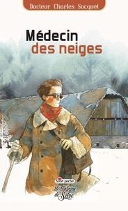 Charles Socquet - Médecin des neiges.