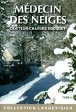 Charles Socquet - Médecin des neiges - Tome 2.