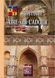 Charles Sorbets - Histoire d'Aire-sur-l'Adour - Tome 1, Des origines au XVe siècle.