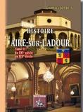 Charles Sorbets - Histoire d'Aire sur l'Adour - Tome 2, Du XVIeme au XIXe siècle.