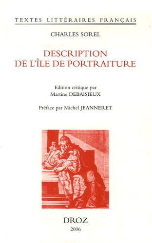 Charles Sorel - Description de l'île de portraiture et de la ville des portraits (1659).