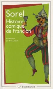 Charles Sorel - Histoire comique de Francion - Livres 1 à 7.