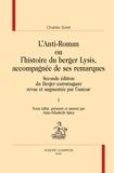 Charles Sorel - L'Anti-Roman ou l'histoire du berger Lysis, accompagnée de ses remarques - Seconde édition du Berger extravagant revue et augmentée par l'auteur, 2 volumes.