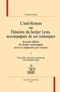 Birrascarampola.it L'Anti-Roman ou l'histoire du berger Lysis, accompagnée de ses remarques - Seconde édition du Berger extravagant revue et augmentée par l'auteur, 2 volumes Image