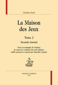 Charles Sorel - La maison des jeux Tome 2 : Seconde journée.