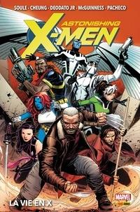 Charles Soule - Astonishing X-Men (2017) : La vie en X.