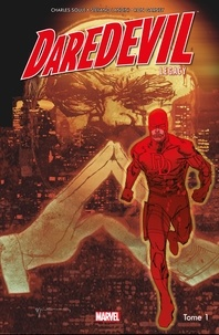 Charles Soule - Daredevil Legacy T01 - Fisk: Le maire.