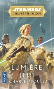 Charles Soule - La lumière des Jedi.