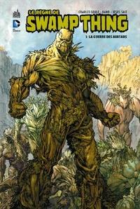 Charles Soule et  Kano - Le règne de Swamp Thing Tome 1 : La guerre des avatars.