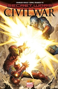 Charles Soule et Leinil Francis Yu - Secret Wars - Civil War.