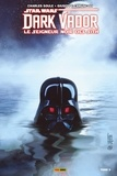 Charles Soule et Chuck Wendig - Star Wars : Dark Vador - Le Seigneur Noir des Sith T03 - Mers de feu.