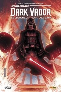 Charles Soule - Star Wars, Dark Vador - Le seigneur noir des Sith Tome 1 : Lélu.