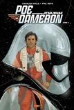 Charles Soule et Phil Noto - Star Wars : Poe Dameron Tome 3 : La tempête approche.