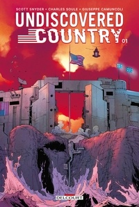 Charles Soule et Scott Snyder - Undiscovered country T01.