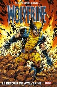 Charles Soule - Wolverine : Le retour de Wolverine (2018).