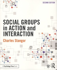 Charles Stangor - Social Groups in Action and Interaction.