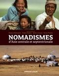 Charles Stépanoff et Carole Ferret - Nomadismes d'Asie centrale et septentrionale.