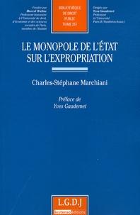 Charles-Stéphane Marchiani - Le monopole de l'Etat sur l'expropriation.