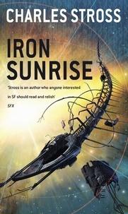 Charles Stross - Iron Sunrise.