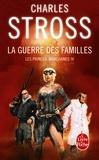Charles Stross - Les Princes-Marchands Tome 4 : La guerre des familles.