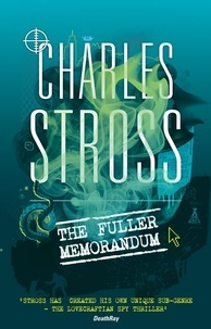Charles Stross - The Fuller Memorandum - Book 3 in The Laundry Files.