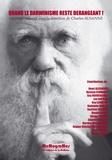 Charles Susanne - Quand le darwinisme reste dérangeant !.