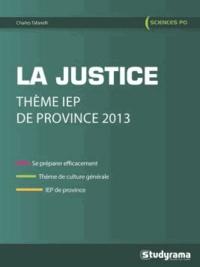 Charles Tafanelli - La justice - Thème IEP de Province 2013.