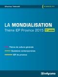 Charles Tafanelli - La mondialisation - Thème IEP 1re année.