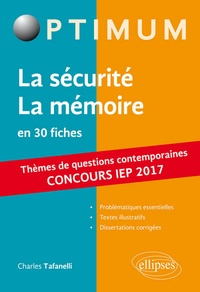Charles Tafanelli - La sécurite La mémoire en 30 fiches.