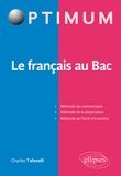 Charles Tafanelli - Le français au Bac.
