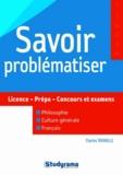 Charles Tafanelli - Savoir problématiser.