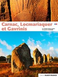 Charles-Tanguy Le Roux et Yvon Boëlle - Carnac, Locmariaquer et Gavrinis.