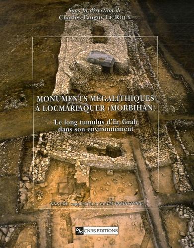 Charles-Tanguy Le Roux - Monuments mégalithiques à Locmariaquer (Morbihan) - Le long tumulus d'Er Grah dans son environnement.