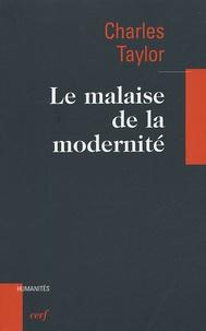 Charles Taylor - Le malaise de la modernité.